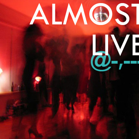 Almost Live (Breaks + house; 2007)