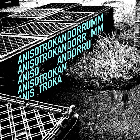 anisotrokandorrumm (Tech breaks, house + clubland demo; 2002)